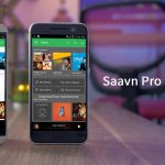 Saavn Pro APK Latest Modded Download Working 2018