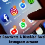 How to Reactivate a disabled Instagram or Facebook account