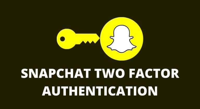 Two-Factor-Authentication-Snapchat