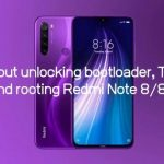 All about unlocking bootloader, TWRP and rooting Redmi Note 8/8T