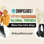 ShopClues.comLaunches 'AtmaNirbhar' Store