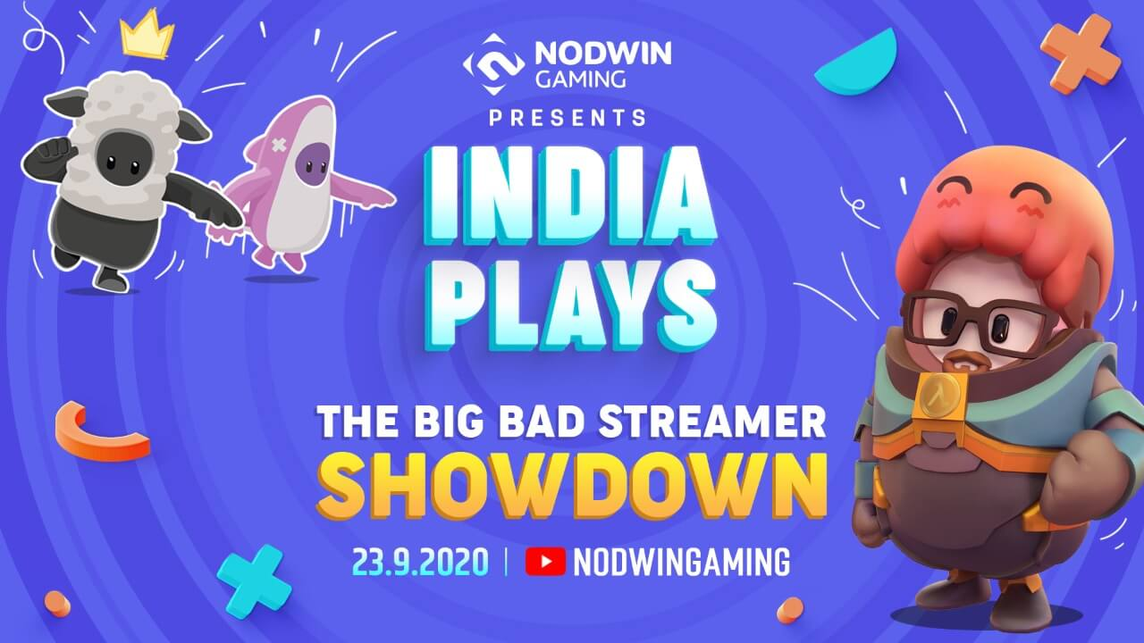INDIA'S BIGGEST STREAMERS COME TOGETHER IN INDIA PLAYS BY NODWIN GAMING