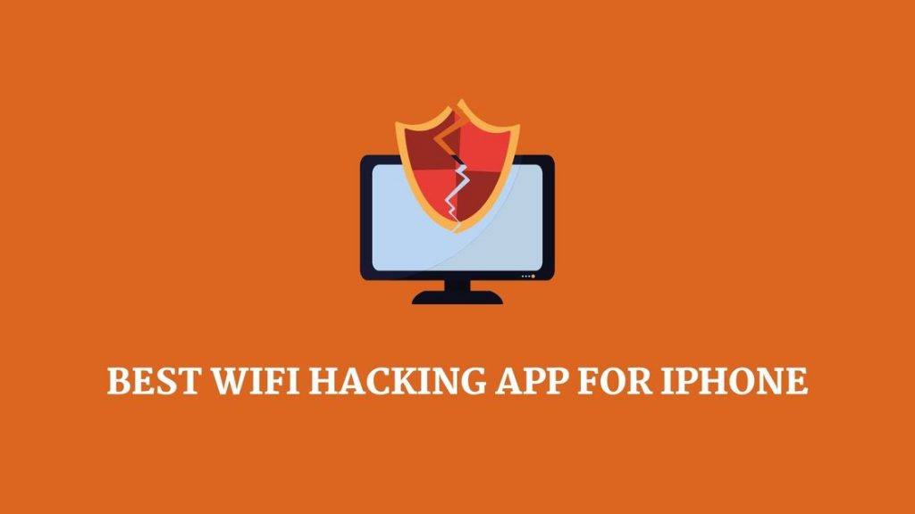 Best WiFi hacking app for iPhone